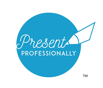 Present Professionally
